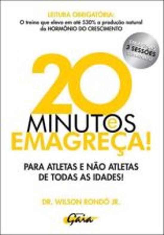 20 MINUTOS E EMAGREÇA!