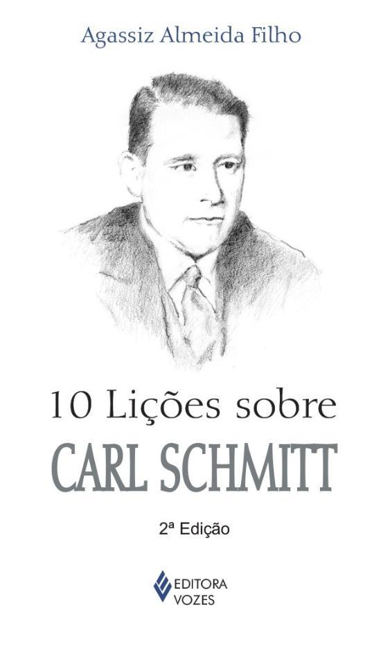 10 LICOES SOBRE CARL SCHMITT