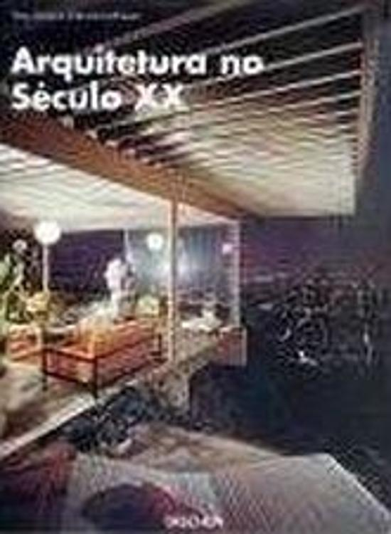 ARQUITECTURA DO SECULO XX
