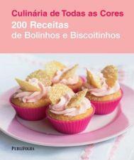 200 RECEITAS DE BOLINHOS E BISCOITOS