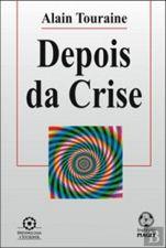 DEPOIS DA CRISE