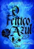 Feitico Azul, O 1a.ed.   - 2014
