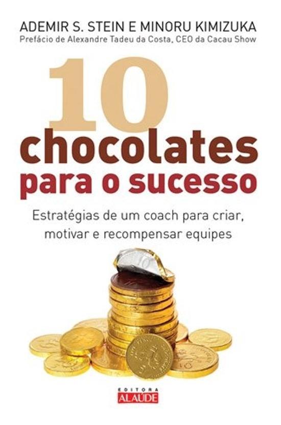 10 CHOCOLATES PARA O SUCESSO