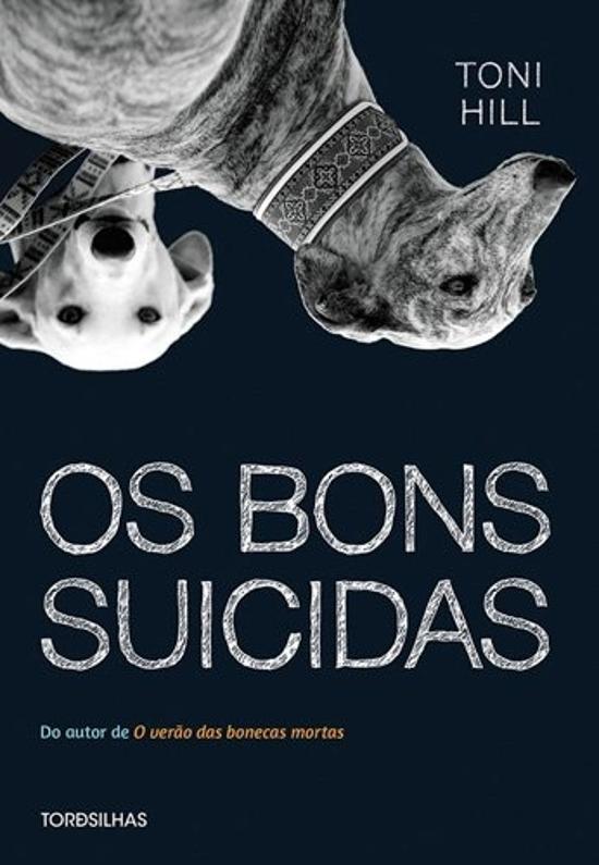 BONS SUICIDAS, OS