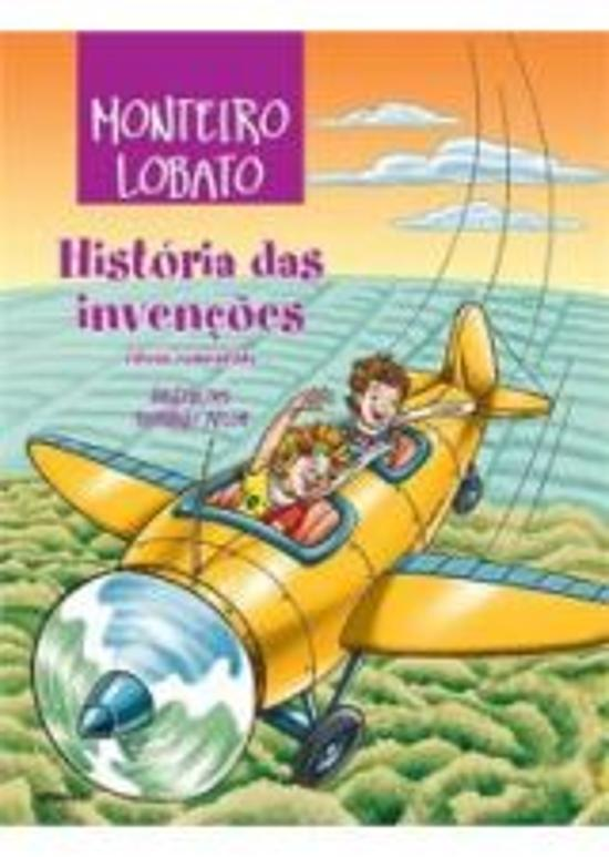 HISTORIA DAS INVENCOES - EDICAO COMENTADA