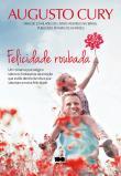 Felicidade Roubada 1a.ed.   - 2014