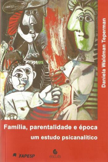 FAMILIA,PARENTALIDADE E EPOCA