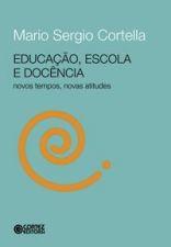 Educacao, Escola E Docencia    - 2016