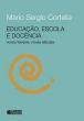 Educacao, Escola E Docencia 15a.ed.   - 2016