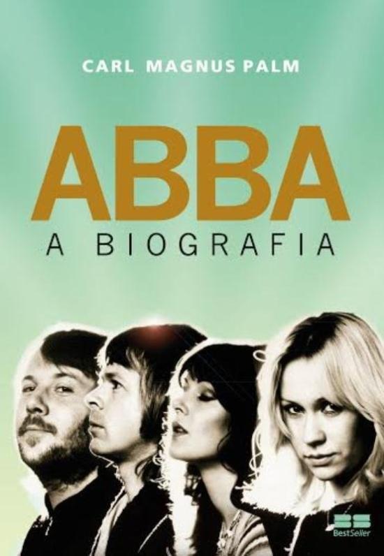 ABBA - A BIOGRAFIA