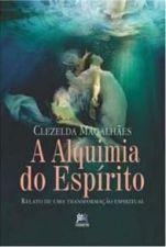 ALQUIMIA DO ESPIRITO, A