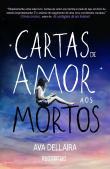 Cartas De Amor Aos Mortos 1a.ed.   - 2014