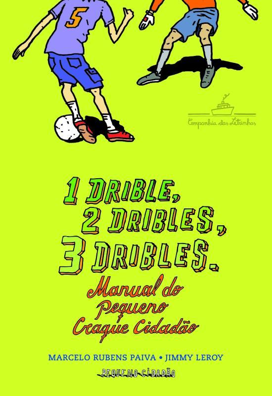 1 DRIBLE, 2 DRIBLES, 3 DRIBLES - MANUAL DO PEQUENO