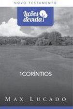 1 CORINTIOS - COLECAO LICOES DE VIDA