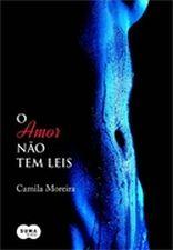 Amor Nao Tem Leis, O 1a.ed.   - 2014