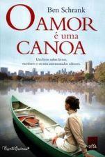 AMOR E UMA CANOA, O