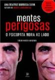 Mentes Perigosas 1a.ed.   - 2014
