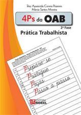 4 P'S DA OAB - 2. FASE - PRATICA TRABALHISTA