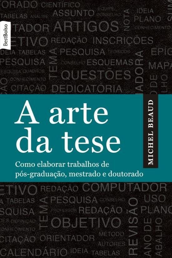 ARTE DA TESE, A