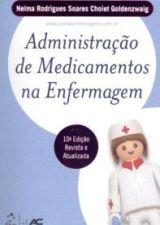 ADMINISTRACAO DE MEDICAMENTOS NA ENFERMAGEM