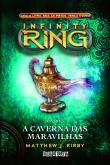 Caverna Das Maravilhas, A - Infinity Ring - V.5 1a.ed.   - 2014