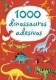 1000 Dinossauros Adesivos 1a.ed.   - 2014