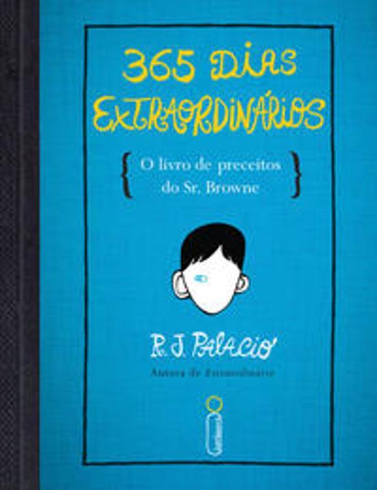 365 Dias Extraordinarios - O Livro De Preceitos Do 1a.ed.   - 2014