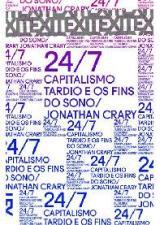 24/7 - CAPITALISMO TARDIO E OS FINS DO SONO