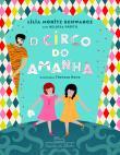 Circo Do Amanha, O 1a.ed.   - 2014