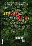 Vinganca Dos Sete, A 1a.ed.   - 2014