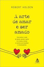 ARTE DE AMAR E SER AMADO, A