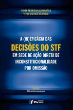 (IN)EFICACIA DAS DECISOES DO STF, A