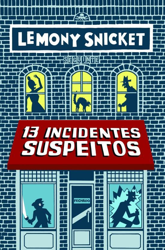 13 Incidentes Suspeitos 1a.ed.   - 2014