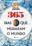 365 Dias Que Mudaram O Mundo 1a.ed.   - 2014