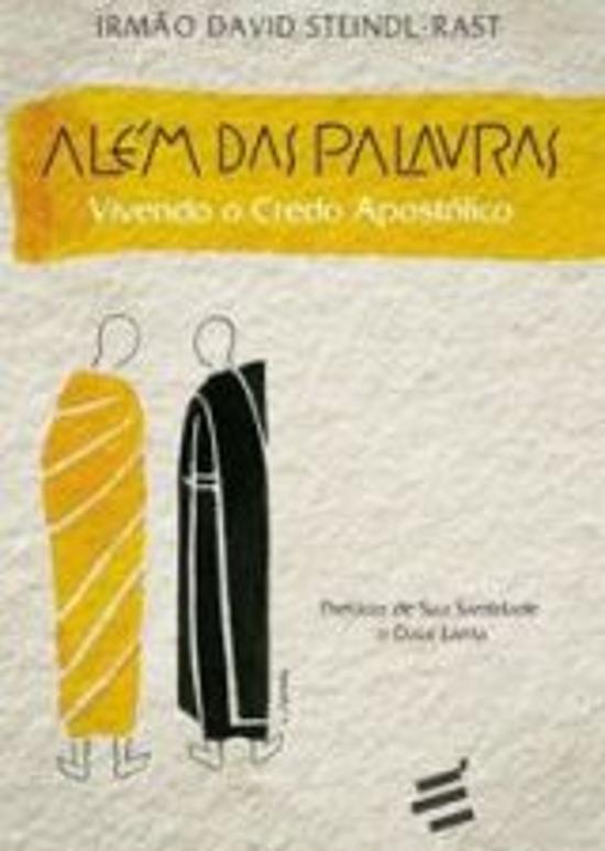 ALEM DAS PALAVRAS - VIVENDO O CREDO APOSTOLICO