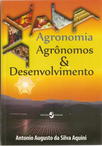 AGRONOMIA, AGRONOMOS & DESENVOLVIMENTO