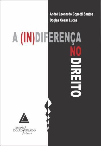 (IN)DIFERENCA NO DIREITO, A