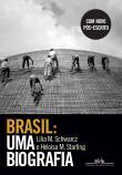Brasil - Uma Biografia 1a.ed.   - 2015