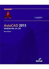 AUTOCAD 2015 - MODELANDO EM 3D