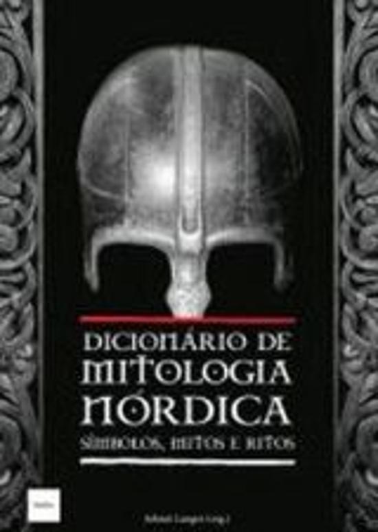 DICIONARIO DE MITOLOGIA NORDICA - SIMBOLOS, MITOS