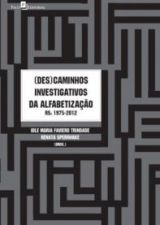 (DES)CAMINHOS INVESTIGATIVOS DA ALFABETIZACAO
