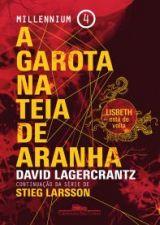 Garota Na Teia De Aranha, A 1a.ed.   - 2015