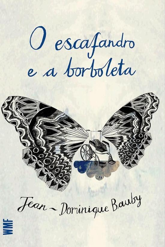 ESCAFANDRO E A BORBOLETA, O