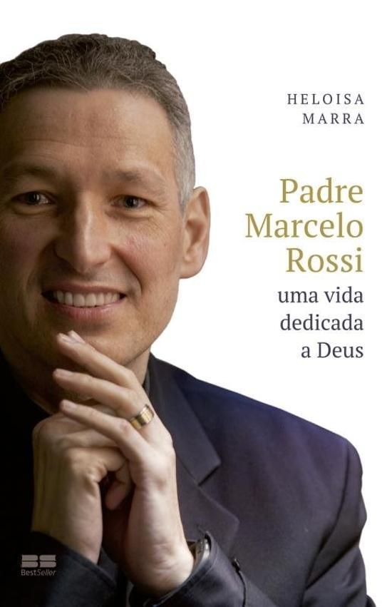 Padre Marcelo Rossi - Uma Vida Dedicada A Deus 1a.ed.   - 2015