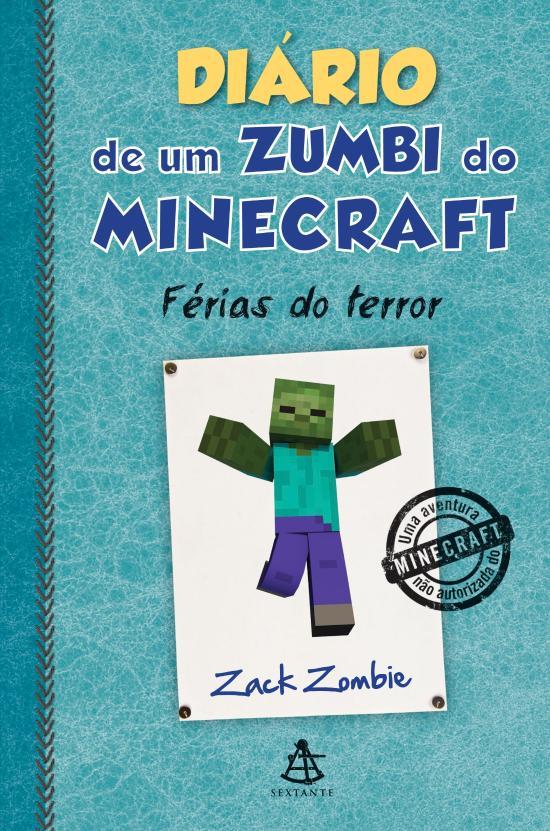 DIARIO DE UM ZUMBI DO MINECRAFT - FERIAS DO TERROR