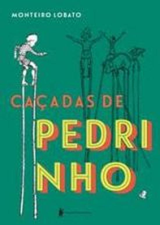 Cacadas De Pedrinho 1a.ed.   - 2015