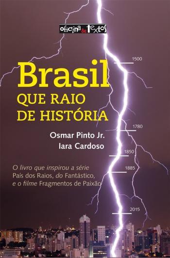 BRASIL - QUE RAIO DE HISTORIA