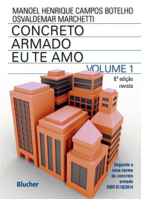 CONCRETO ARMADO - EU TE AMO - V. 1