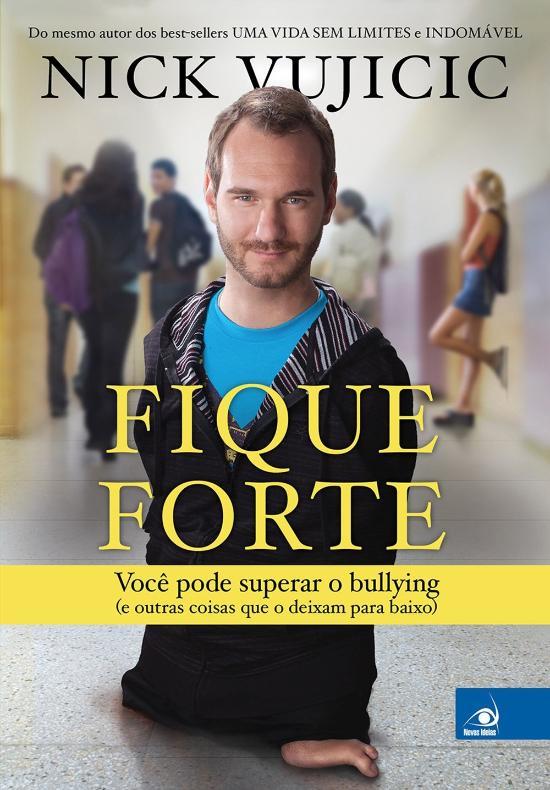FIQUE FORTE - VOCE PODE SUPERAR O BULLYING