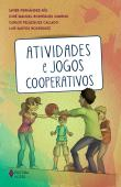 Atividades E Jogos Cooperativos 1a.ed.   - 2015